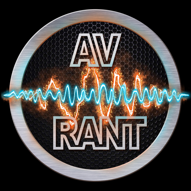 AV Rant Home Theater Q&A Podcast